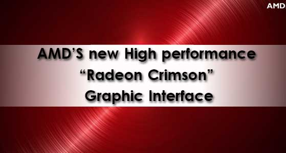 amds new high performance radeon crimson graphic interface
