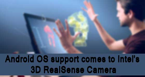 android os support comes to intels 3d realsense camera