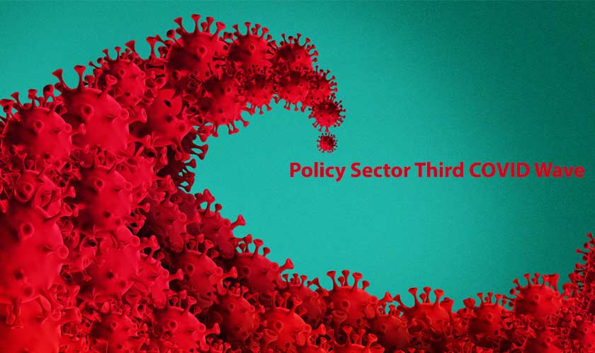 policy sector third covid wave