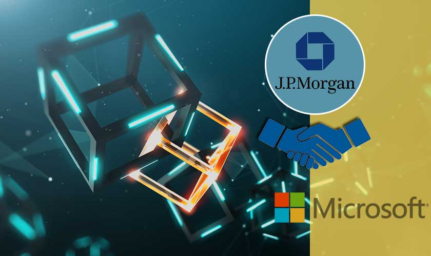 microsoft j p morgan blockchain partnership