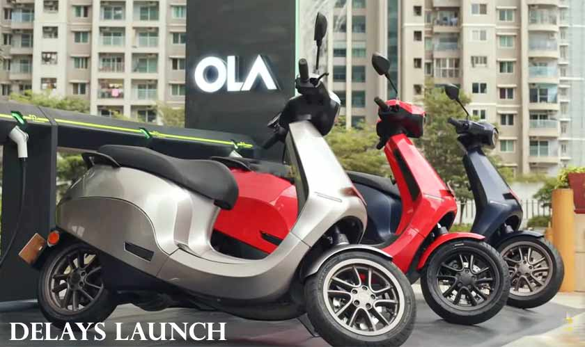 ola delays awaited electric scooter
