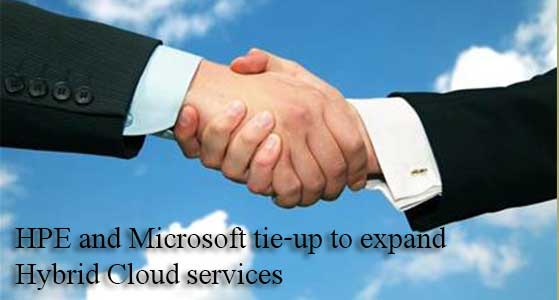 hpe and microsoft tie up to expand hybrid cloud services