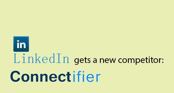 linkedin gets a new competitor connectifier