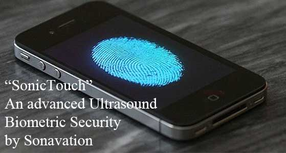 sonictouch an advanced ultrasound biometric security by sonavation